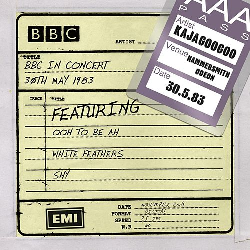 BBC In Concert (30th May 1983, Live at the Hammersmith Odeon) by Kajagoogoo