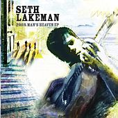 Play & Download Poor Man's Heaven EP by Seth Lakeman | Napster