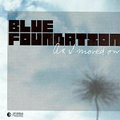 As I Moved On von Blue Foundation