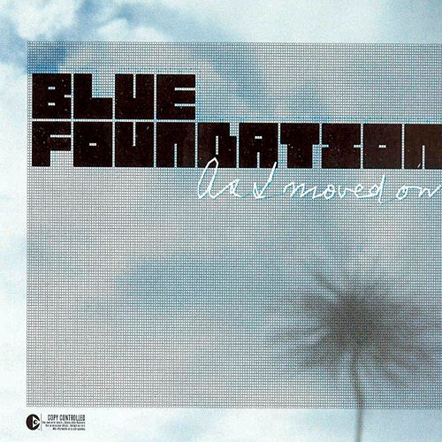 Play & Download As I Moved On by Blue Foundation | Napster