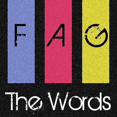 Play & Download Fag by The Words | Napster