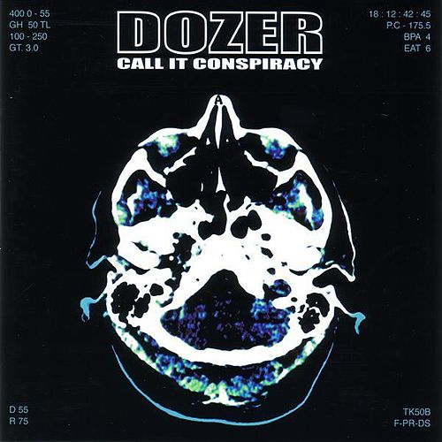 Call it Conspiracy by Dozer