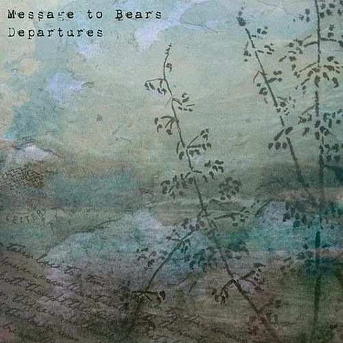 Play & Download Departures by Message To Bears | Napster