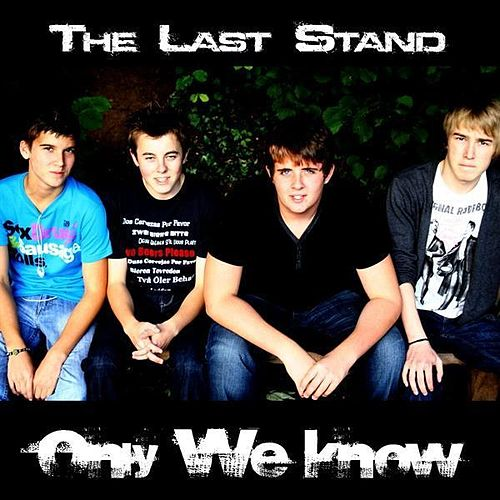 Play & Download Only We Know by Last Stand | Napster
