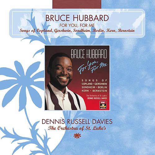 Play & Download For You, For Me by Bruce Hubbard | Napster