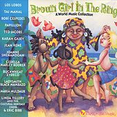 Play & Download Brown Girl In The Ring: World Music Collection by Various Artists | Napster
