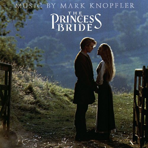 Play & Download The Princess Bride by Mark Knopfler | Napster