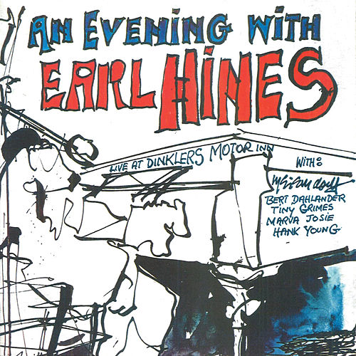 Play & Download An Evening With Earl Hines by Earl Fatha Hines | Napster