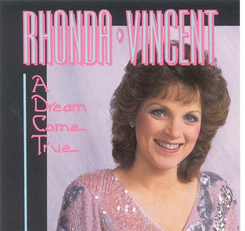 A Dream Come True by Rhonda Vincent