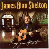 Songs For Greta by James Alan Shelton