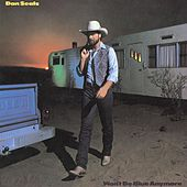 Won't Be Blue Anymore by Dan Seals
