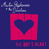 Play & Download The Boys Heart by Martin Stephenson And The Daintees | Napster