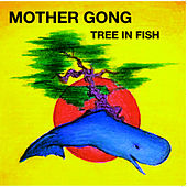 Live In The Usa 1991 by Mother Gong