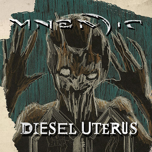 Diesel Uterus by Mnemic