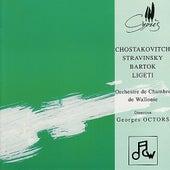 Play & Download Chostakovitch, Stravinsky, Bartok & Ligeti by Orchestre De Chambre De Wallonie | Napster