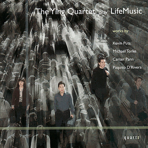 The Ying Quartet Play LifeMusic by The Ying Quartet