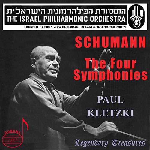 Schumann: The Four Symphonies by Israeli Philharmonic Orchestra