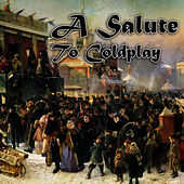 A Salute To Coldplay by The Rock Heroes