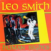 Play & Download Human Rights by Wadada Leo Smith | Napster