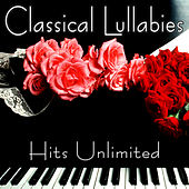 Play & Download Classical Lullabies - Classical Piano Music For Children by Various Artists | Napster