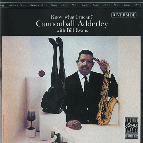 Play & Download Know What I Mean? by Cannonball Adderley | Napster