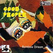 Play & Download Rainbow Dream by Good People | Napster