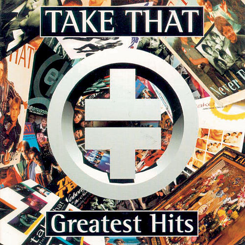 Play & Download Greatest Hits by Take That | Napster