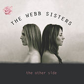 The Other Side by The Webb Sisters