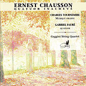 Play & Download Chausson : Quatuor Inachevé by Gaggini String Qartet | Napster