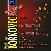 Play & Download Borkovec: Start, Symphony No. 3 & Symphonietta No. 2 by Czech Philharmonic Orchestra | Napster
