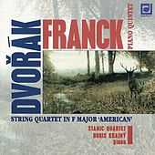 Play & Download Dvorak & Franck: String Quartets by Stamic Quartet | Napster