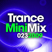 Trance Mini Mix 023 - 2009 by Various Artists