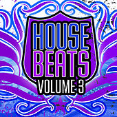 House Beats, Vol. 3 by Various Artists