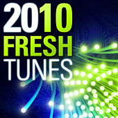 10 Fresh 2010 Tunes by Various Artists
