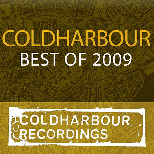 Best Of Coldharbour Recordings 2009 by Various Artists