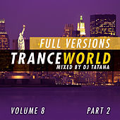 Play & Download Trance World, Vol. 8 by Various Artists | Napster