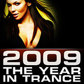 2009, The Year In Trance by Various Artists