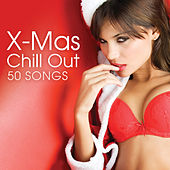 Play & Download X-Mas Chillout by Various Artists | Napster