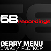Play & Download Smaq / Plofkop by Gerry Menu | Napster