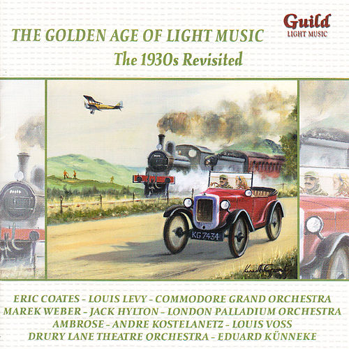Play & Download The Golden Age of Light Music: The 1930s Revisited - Vol. 3 by Various Artists | Napster