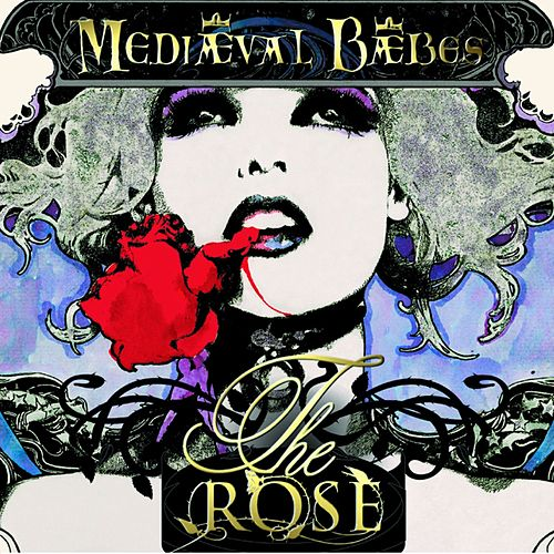 Play & Download The Rose by Mediaeval Baebes | Napster