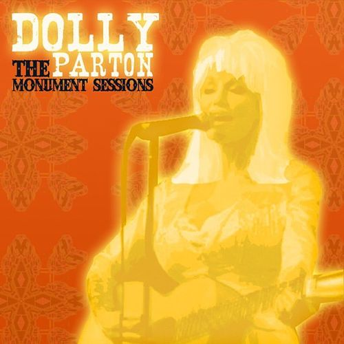 The Monument Sessions by Dolly Parton