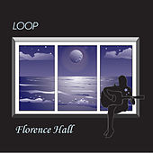Loop by Florence Hall