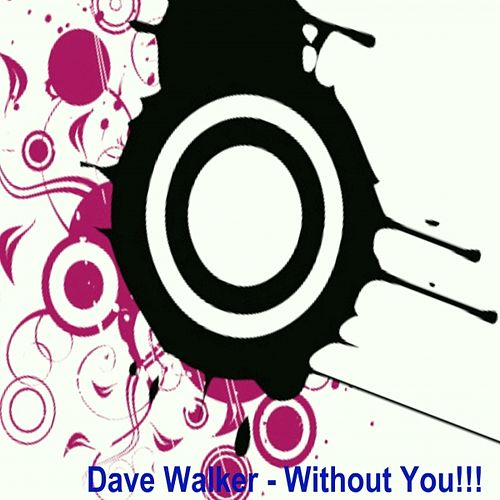 Play & Download Without You! by David Walker | Napster