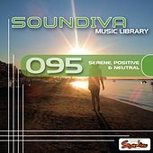 Play & Download Serene, Positive & Neutral by Various Artists | Napster