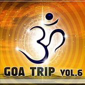 Goa Trip Volume 6 by Various Artists