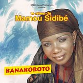 Play & Download Kanakoroto by Mamou Sidibé | Napster