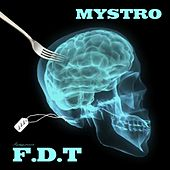 Play & Download Mystro presents: f.d.t. by Mystro | Napster