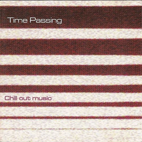 Chill Out Music by Time Passing