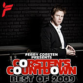 Play & Download Ferry Corsten Presents Corsten's Countdown, Best Of 2009 by Various Artists | Napster